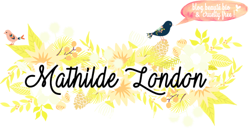Mathilde London | Blog beauté bio, naturelle et cruelty free
